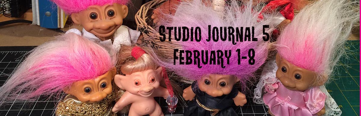 Studio Journal 5: Progress, Aided and Abetted by Trolls